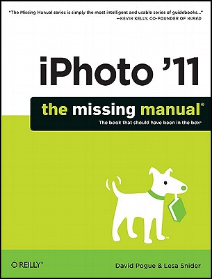 Iphoto '11 By Pogue, David/ Snider, Lesa